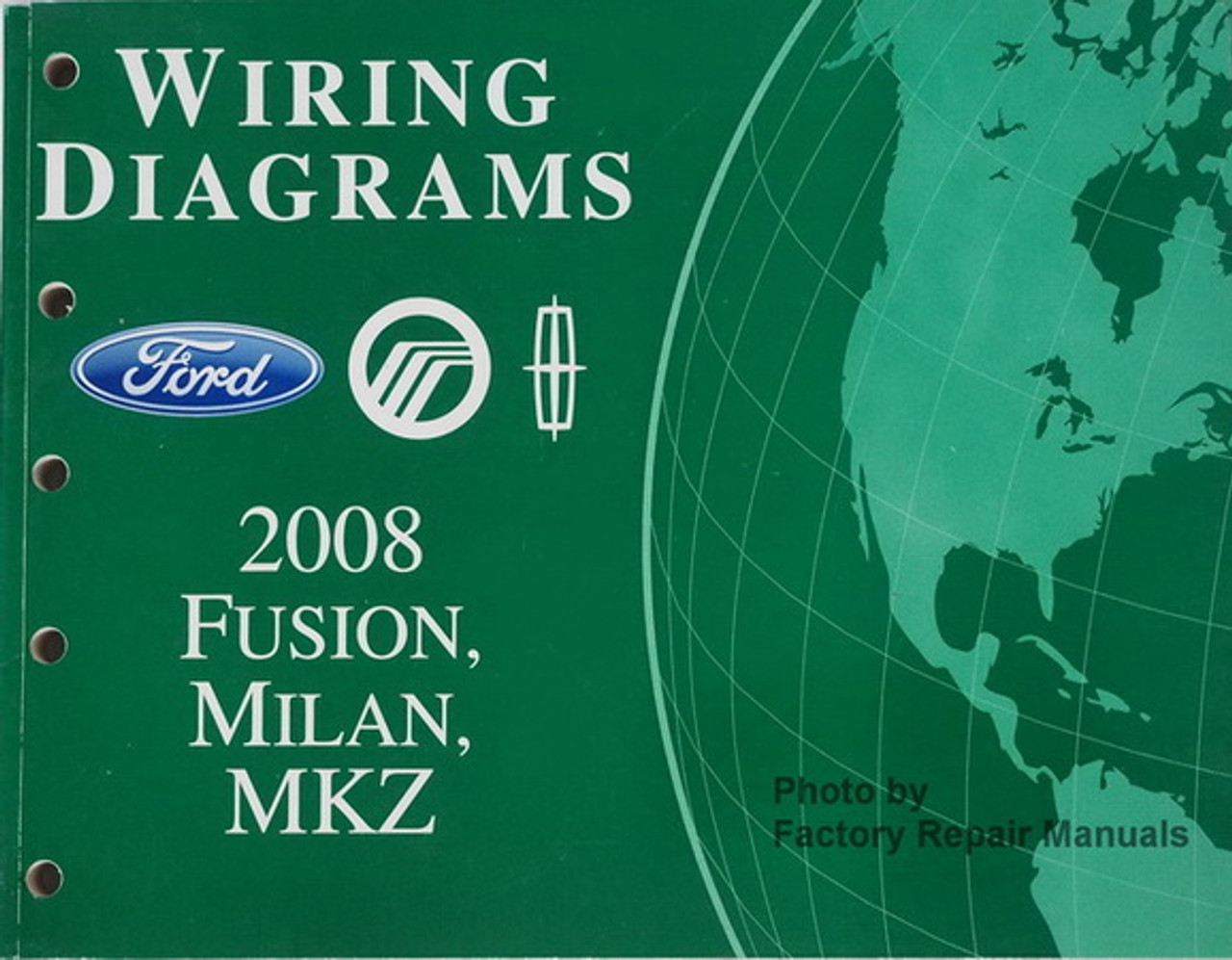 2008 Ford Fusion  Mercury Milan  Lincoln Mkz Electrical Wiring Diagrams Manual