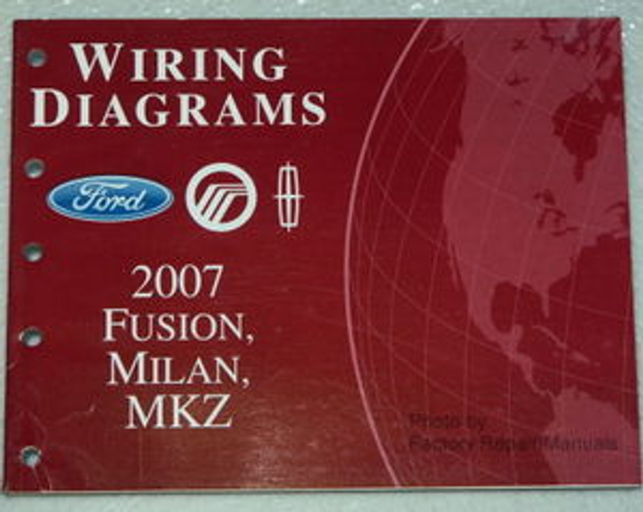 2007 Ford Fusion  Mercury Milan  Lincoln Mkz Electrical