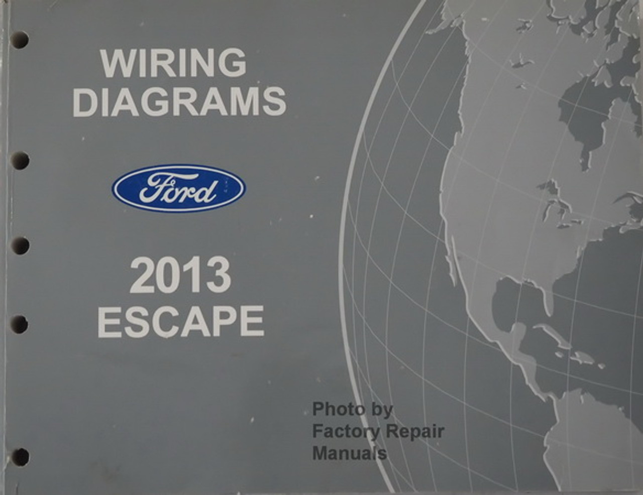 2013 Ford Escape Electrical Wiring Diagrams Original Manual