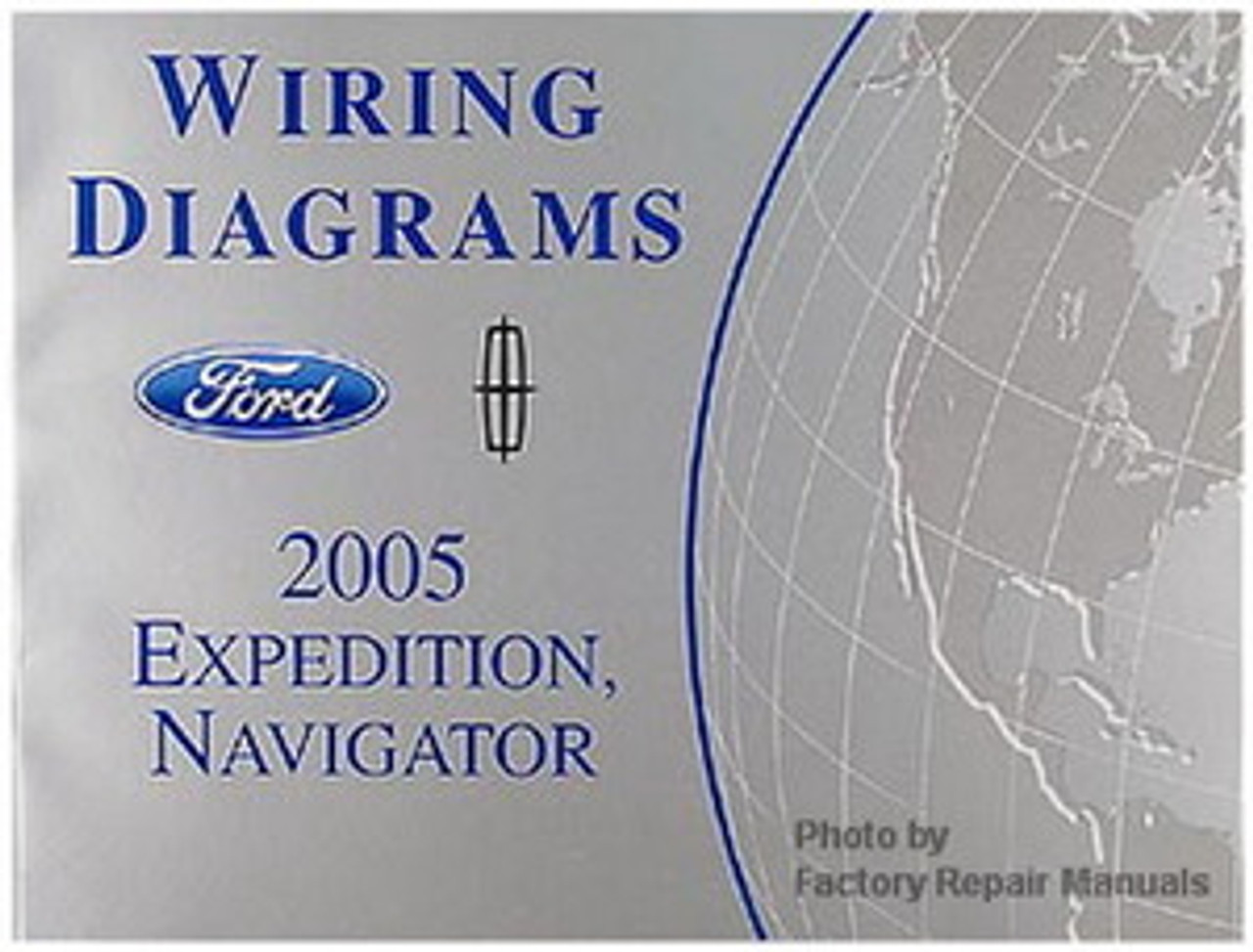 2005 Ford Expedition And Lincoln Navigator Electrical Wiring Diagrams Manual Original