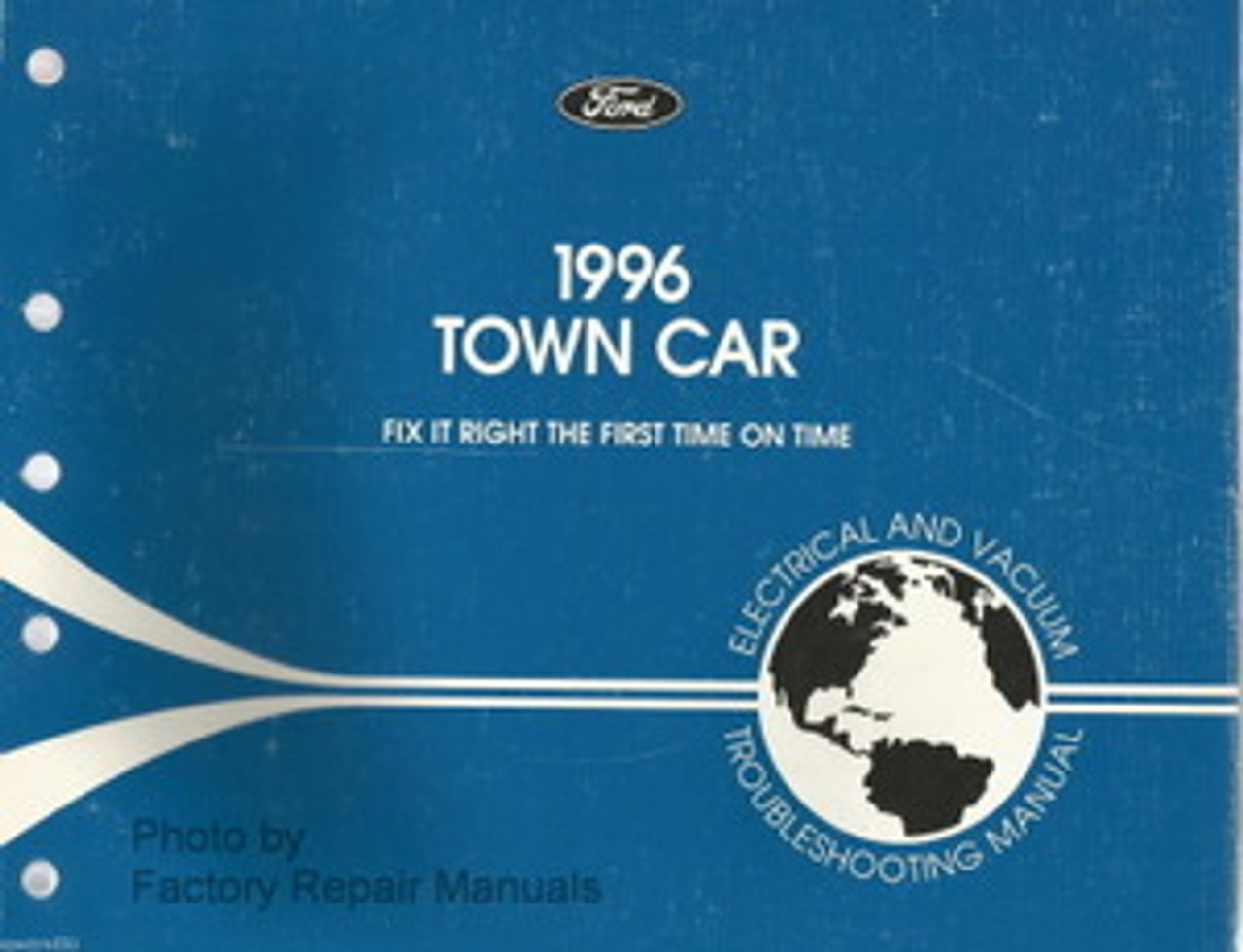 1996 Lincoln Town Car Electrical And Vacuum Troubleshooting Manual Factory Repair Manuals