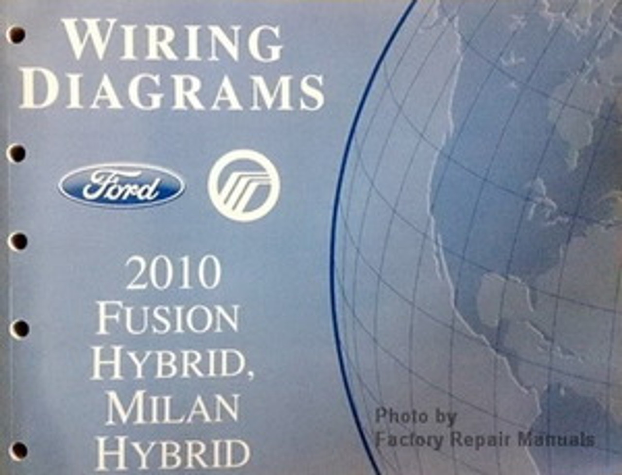 2010 Ford Fusion and Mercury Milan Electrical Wiring Diagrams Manual -  Hybrid Models - Factory Repair ManualsFactory Repair Manuals