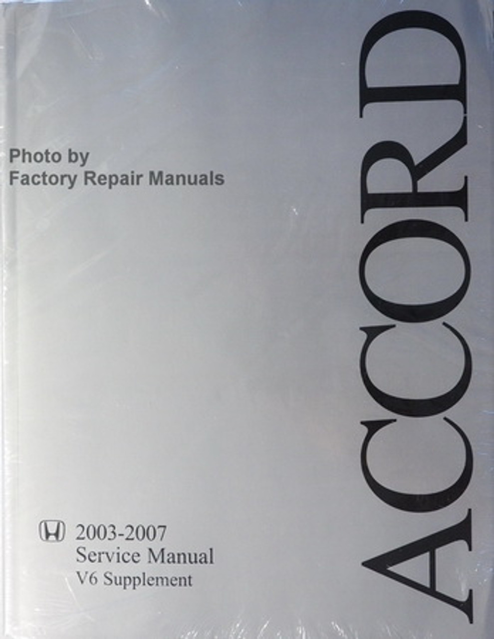 2003 2007 Honda Accord Factory Service Manual V6 Supplement Original Shop Repair Factory Repair Manuals