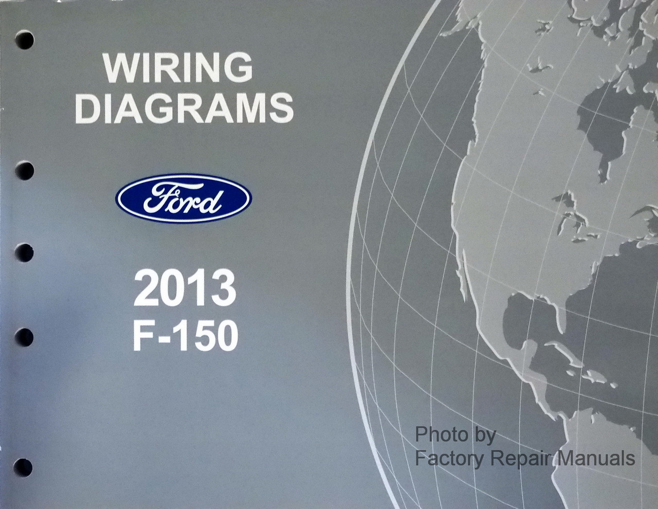 2013 Ford F-150 Electrical Wiring Diagrams Manual New - Factory Repair  Manuals | Ford F150 Wiring Diagrams |  | Factory Repair Manuals