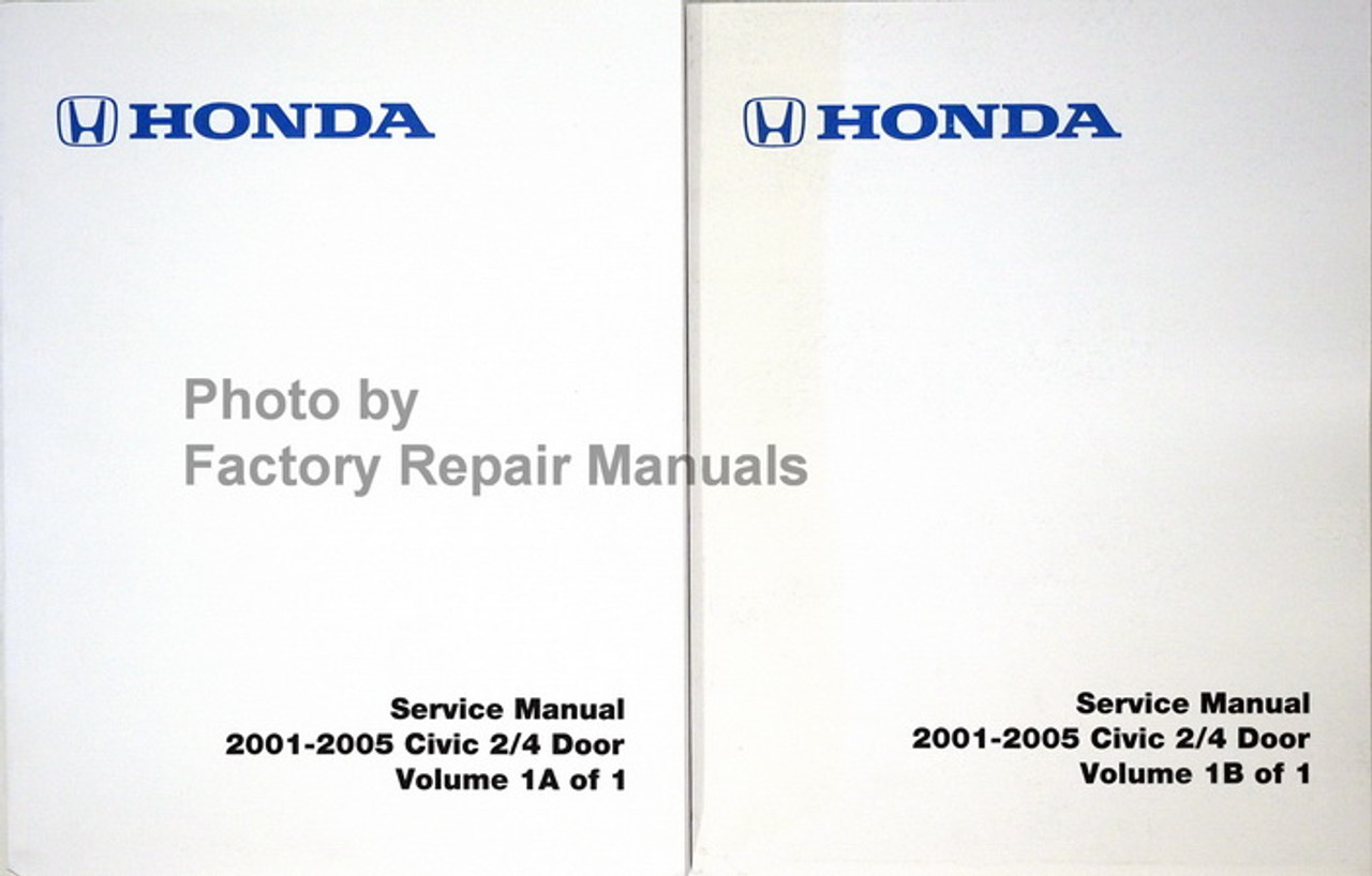 2001 2005 Honda Civic Coupe Sedan Factory Service Manual Set Reprint Factory Repair Manuals