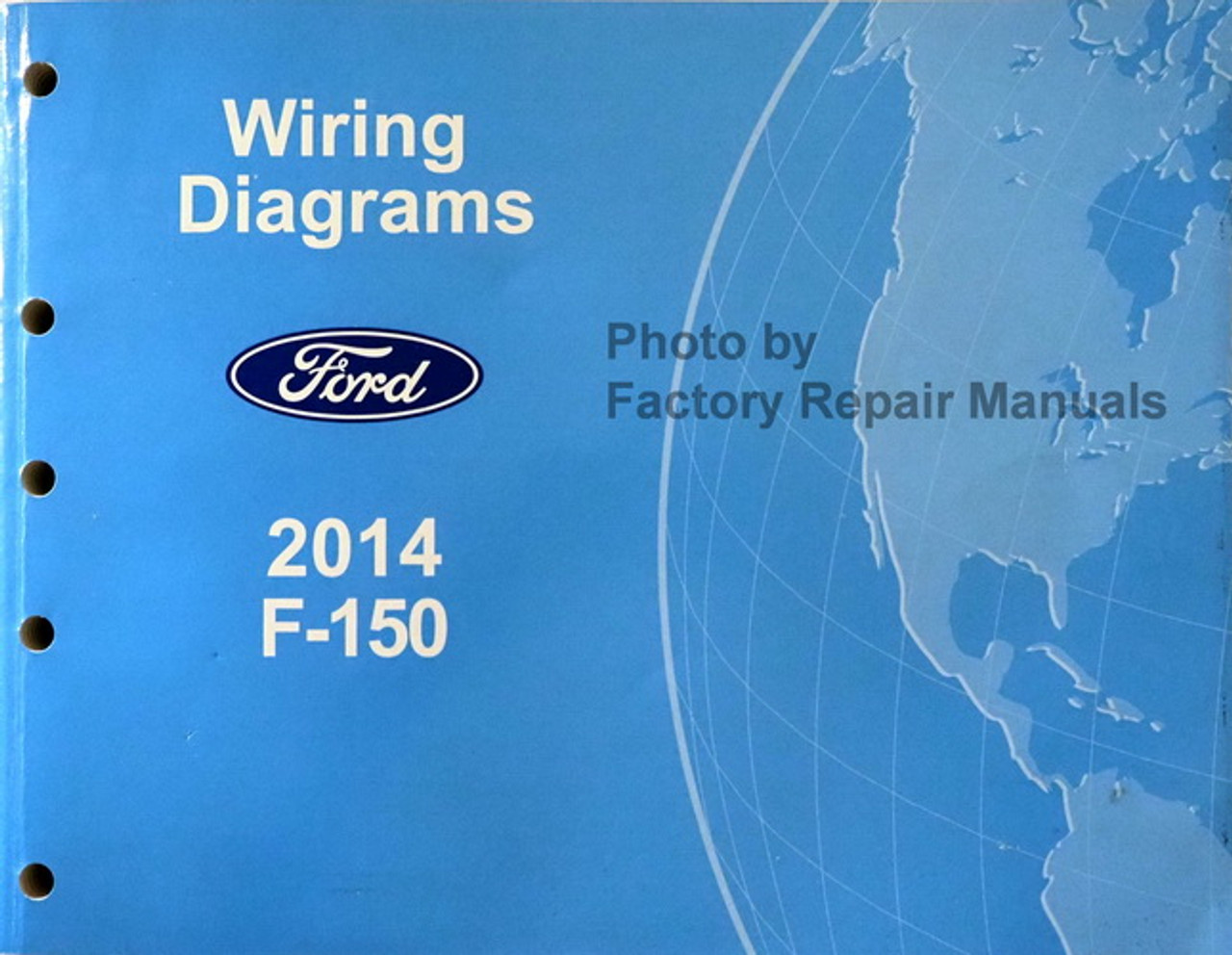 2014 Ford F-150 Electrical Wiring Diagrams Manual F150 Truck Original -  Factory Repair Manuals | Ford F Series Wiring Diagrams |  | Factory Repair Manuals