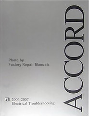 Honda Accord 2006-2007 Electrical Troubleshooting Manual