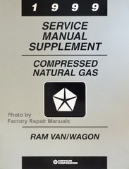 1999 Service Manual Compressed Natural Gas Supplement Ram Van/Wagon