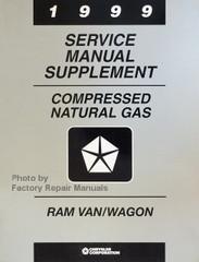 1999 Service Manual Compressed Natural Gas Supplement Ram Van/Wagon