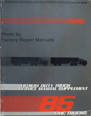 1985 GMC Medium Duty Truck Service Manual Supplement