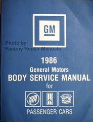 GM 1986 General Motors Body Service Manual for Buick Oldsmobile Cadillac Passenger Cars
