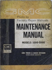 1962 GMC Maintenance Manual Models 1000-5000