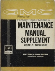 1963 GMC Maintenance Manual Supplement Models 1000-5000