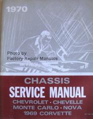 1970 Chevrolet Bel Air, Camaro, Corvette, Monte Carlo, Chevelle Chassis Service Manual