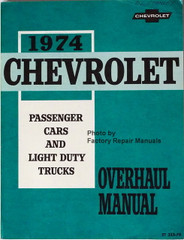 1974 Chevrolet Passenger Cars and Light Duty Truck Overhaul Manual