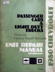 1980 Chevy Passenger Car and Light Duty Truck Unit Repair Manual Overhaul