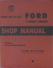 1949-50-51-52 Ford F-Series Trucks Shop Manual