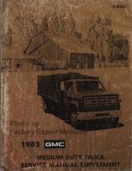 1983 GMC Medium Duty Truck 40-60 Series Shop Manual Supplement