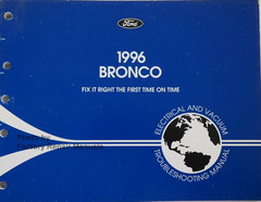 Ford 1996 Bronco Electrical Vacuum & Troubleshooting Manual