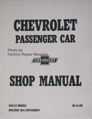 Chevrolet Passenger Car Shop Manual 1949-1954