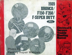 1989 Bronco/F150-F350/F-Super Duty Ford Electrical & Vacuum Troubleshooting Manual