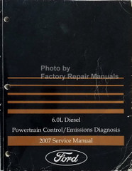 2007 Ford 6.0L Diesel Powertrain Control/Emissions Diagnosis Service Manual