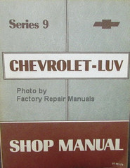 Series 9 Chevrolet Luv Shop Manual