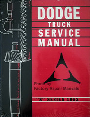 "Dodge Truck Service Manual ""S"" Series 1962"