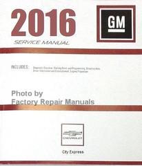 2016 Chevrolet City Express Service Manual Volume 1, 2, 3, 4