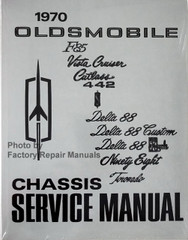 1970 Oldsmobile F85, Vista Cruiser, Cutlass, 442 Delta 88, Ninety Eight, Tornado Chassis Service Manual