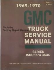 1969 1970 GMC Truck Service Manual Series 1500 thru 3500