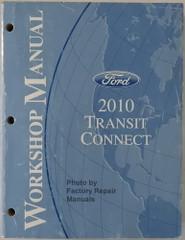 Ford 2010 Transit Connect Workshop Manual