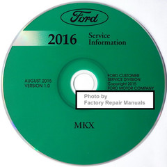 Ford 2016 Service Information Lincoln MKX