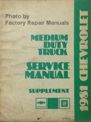 1981 Chevrolet Medium Truck Service Manual Supplement