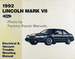 1992 Lincoln Mark VII Ford Electrical & Vacuum Troubleshooting Manual