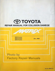 Toyota Repair Manual For Collision Damage Matrix ZZE132 Series, ZZE133 Series, ZZE134 Series