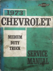 1973 Chevrolet Medium Duty Truck Service Manual