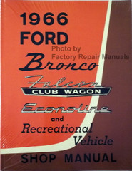 1966 Ford Bronco, Econoline, Club Wagon & Recreational Vehicle Shop Manual