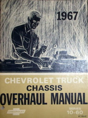 1967 Chevrolet Truck Chassis Overhaul Manual Series 10-60