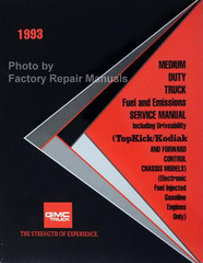 1993 Topkick/Kodiak and Medium Duty Forward Control Chassis Fuel and Emissions Service Manual