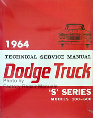 "Dodge Truck Service Manual ""S"" Series 1964"