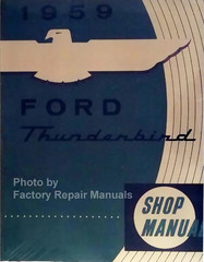 1959 Ford Thunderbird Shop Manual