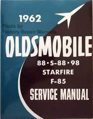 1962 Oldsmobile 88, S-88, 98, Starfire, F-85 Service Manual