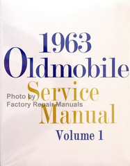 1963 Oldsmobile 98, Dynamic, F-85, Fiesta, Jetfire, Starfire, Super 88 Service Manual Volume 1, 2
