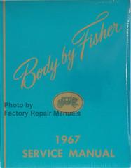 1967 Buick Cadillac Chevy Oldsmobile Pontiac Body Service Manual