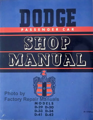 1949-1952 Dodge Passenger Car Shop Manual D-29 D-30 D-33 D-34 D-41 D-42