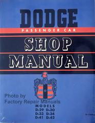 1949-1952 Dodge Passenger Car Shop Manual D-29 D-30 D-33 D-34 D-41 D-42