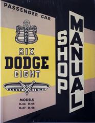 1953 Dodge Passenger Car Shop Manual D-44 D-46 D-47 D-48