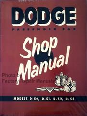 1954 Dodge Passenger Car Shop Manual D-50, D-51, D-52, D-53