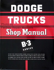 1951 1952 Dodge Truck Shop Manual B-3 Series